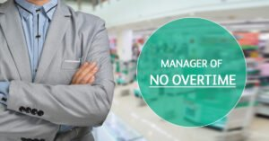 Manager of no overtime