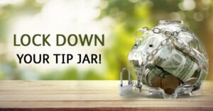 Lock down your tip jar!