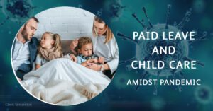 Paid leave and child care amidst pandemic