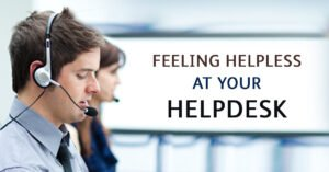 Feeling helpless at your help desk