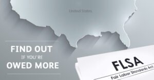 Find out if you're owed more. FLSA (Fair Labor Standards Act)